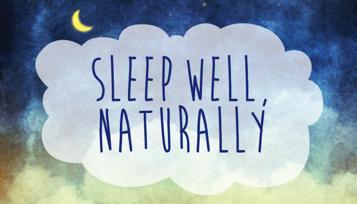 sleep well naturally